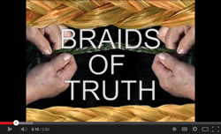 Braids of Truth introduction video title scene.