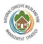 National Cohesive Wildland Fire Management Strategy logo.
